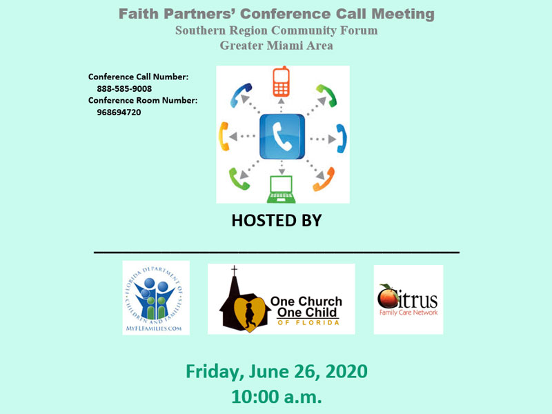 Faith Partners' Conference Call Meeting: Southern Region Community Forum